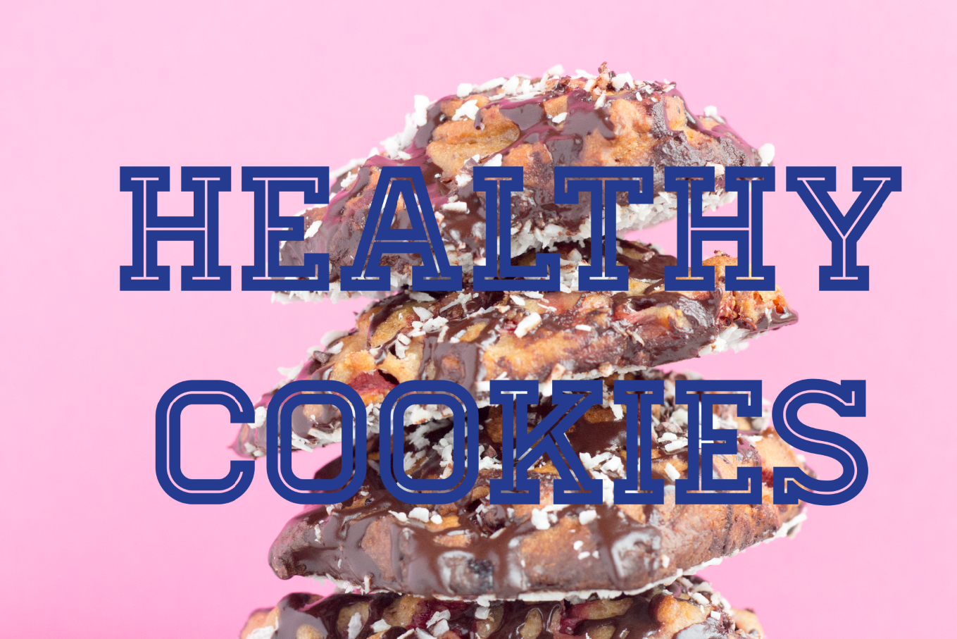 Healthy Cookies Strawberry and Chocolate Title