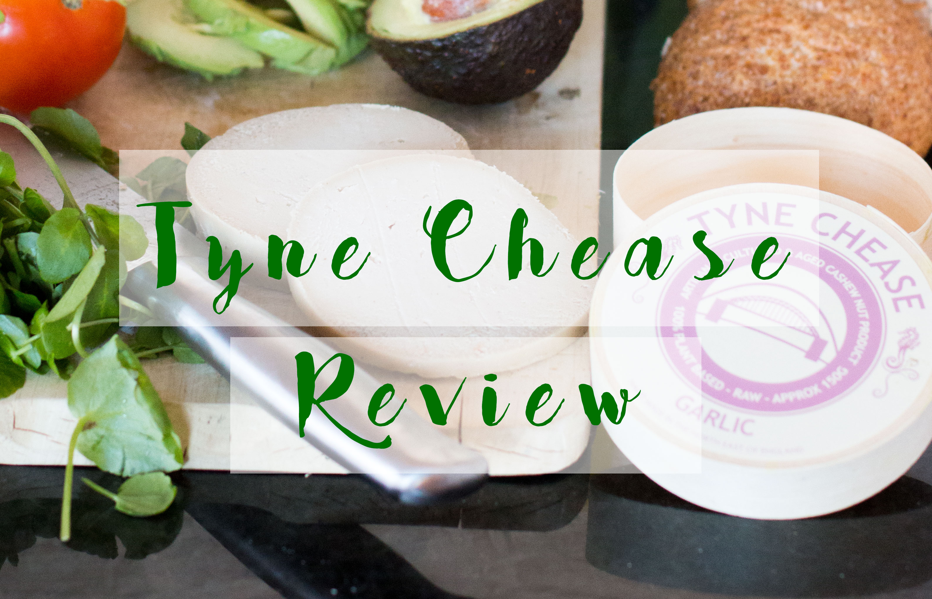 Tyne-Chease-Cheese-Review-Title